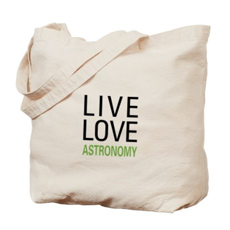 Live Love Astronomy Tote Bags