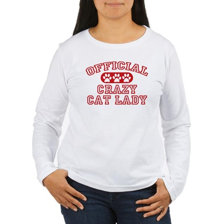 Crazy Cat Lady Women's Long Sleeve T-Shirt