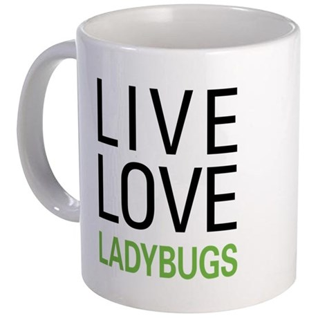 Live Love Ladybugs Coffee Mug